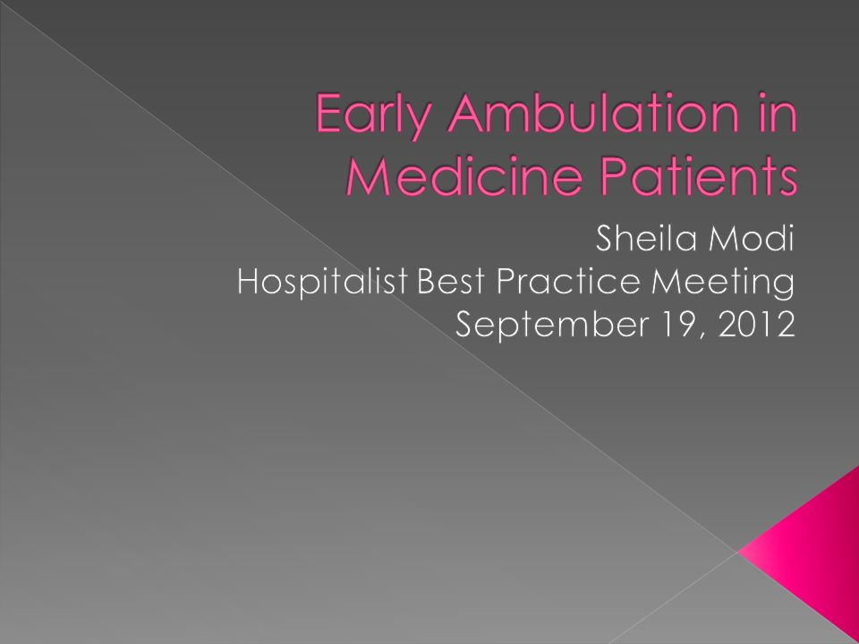 Early Ambulation in Medicine Patients