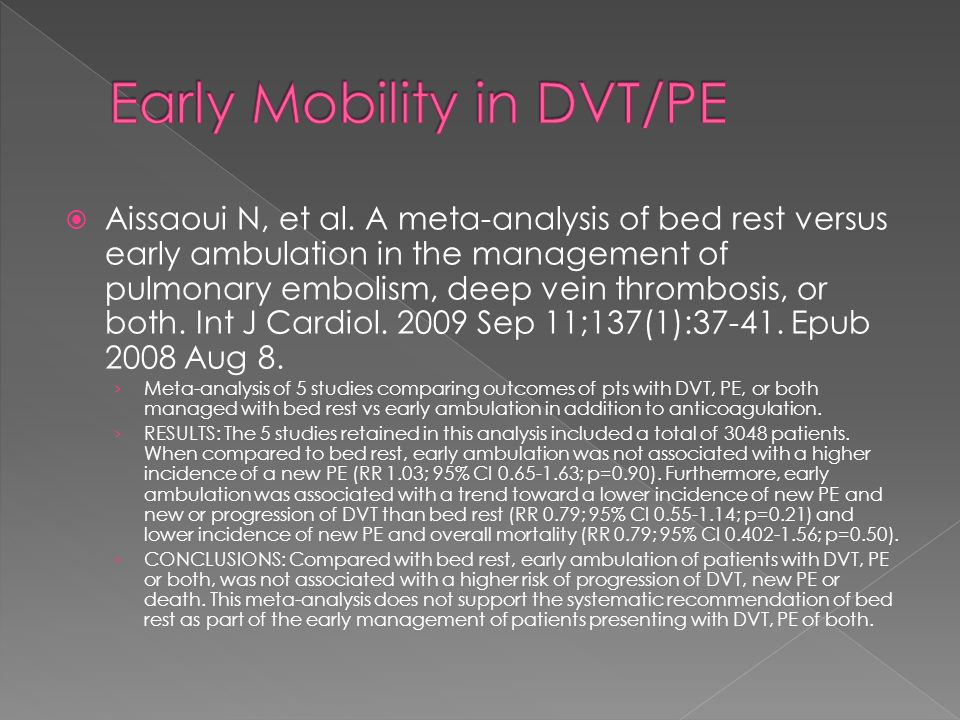 Early Mobility in DVT/PE