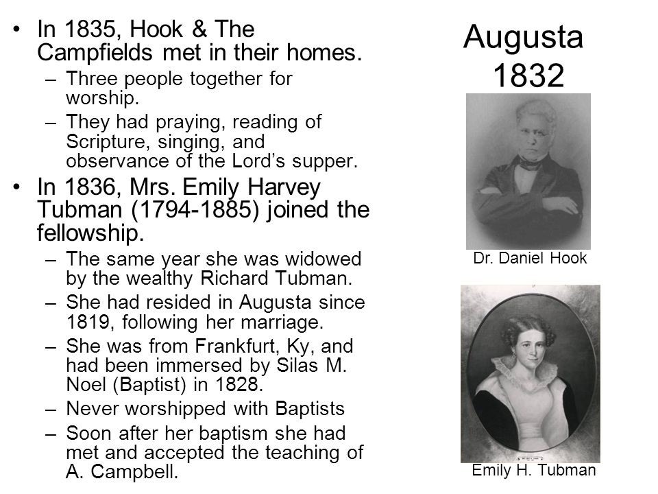 Augusta 1832 In 1835, Hook & The Campfields met in their homes.