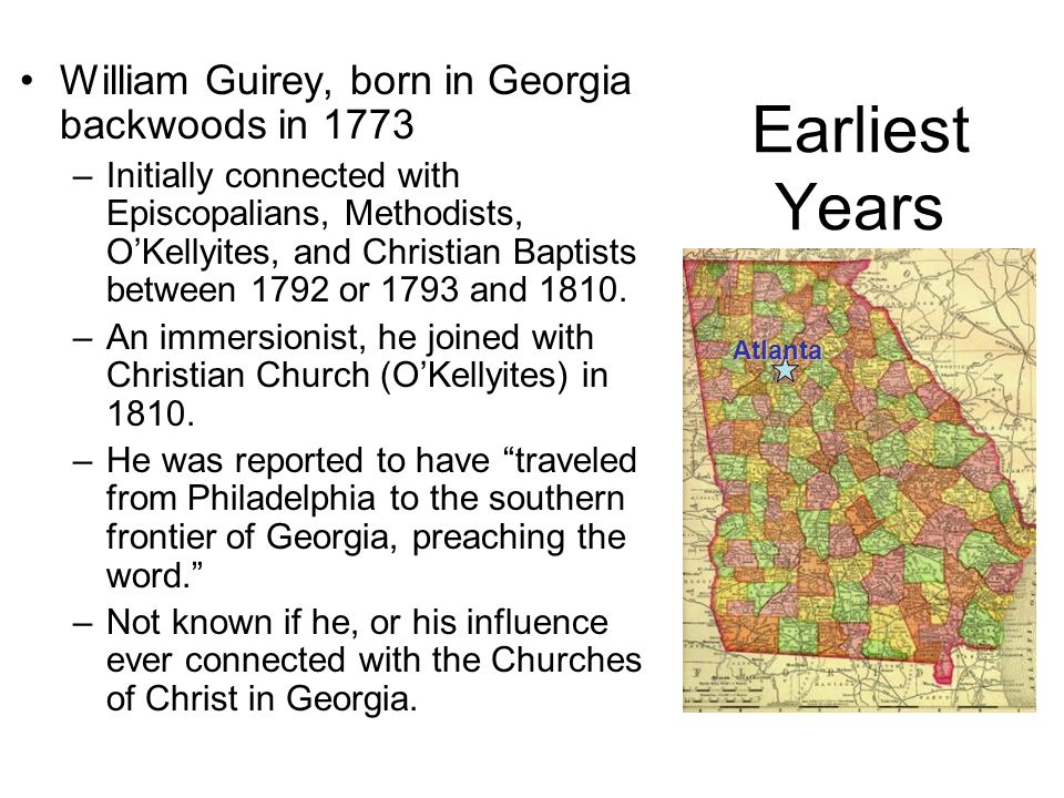 Earliest Years William Guirey, born in Georgia backwoods in 1773