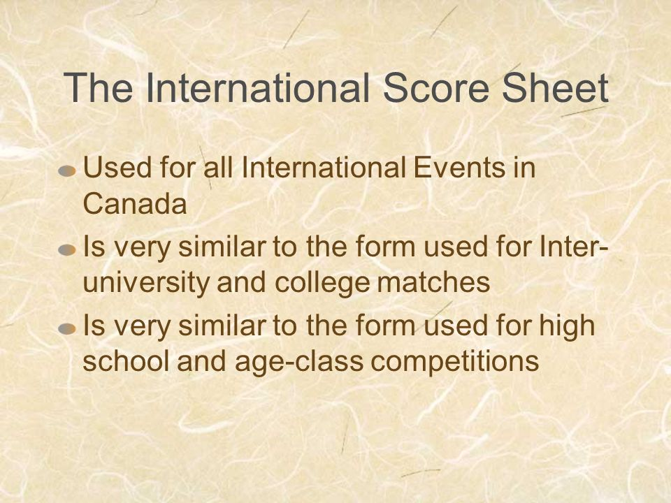 The International Score Sheet