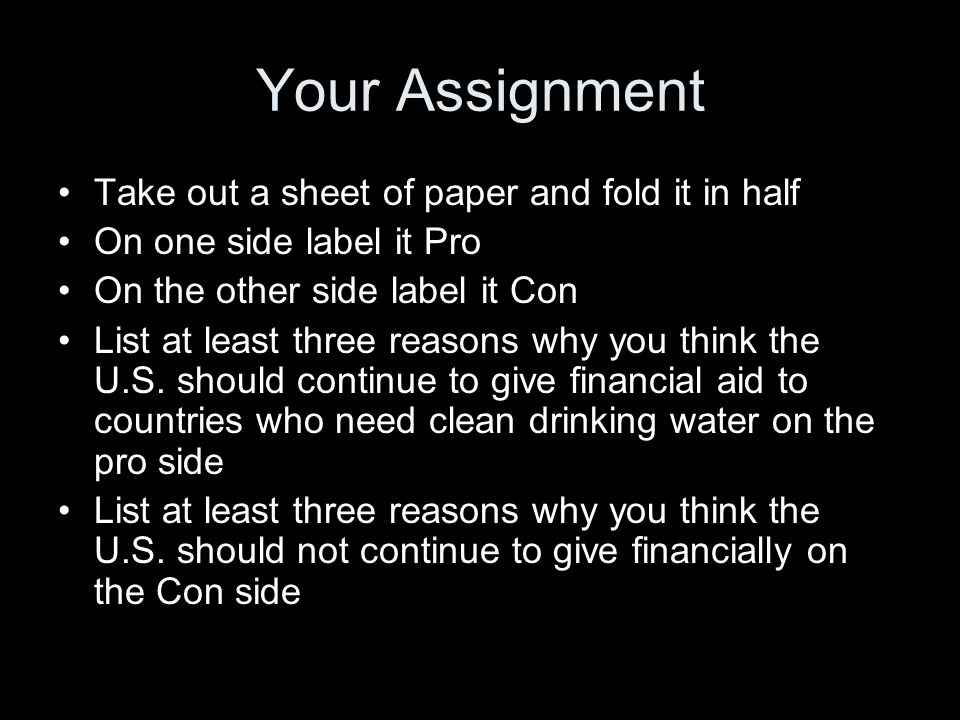 Your Assignment Take out a sheet of paper and fold it in half