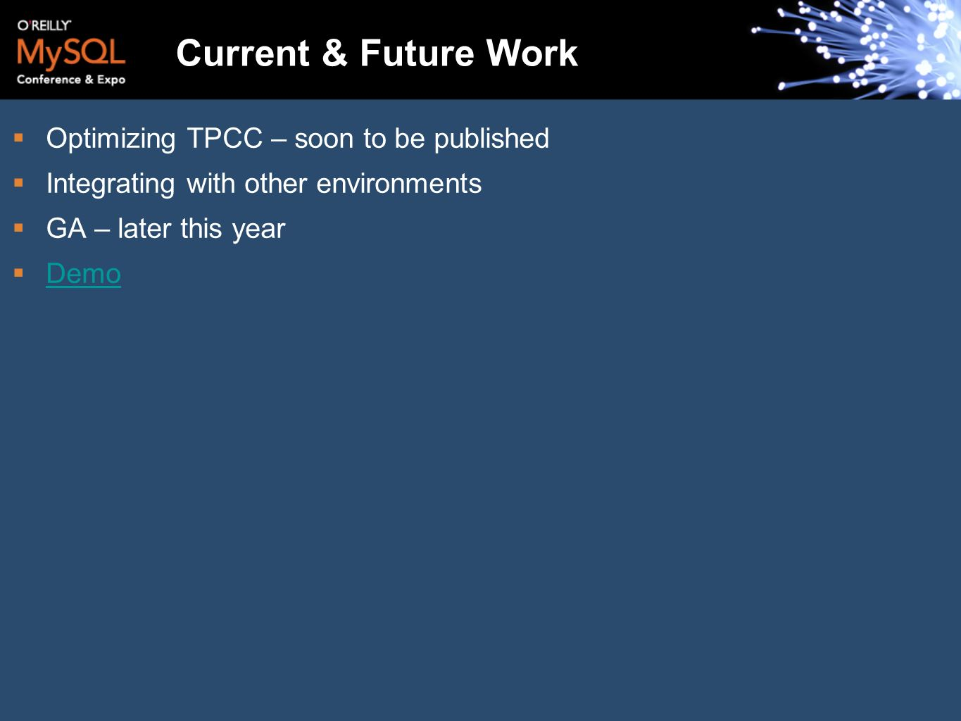 Current & Future Work Optimizing TPCC – soon to be published