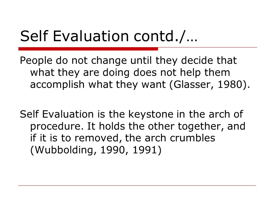 Self Evaluation contd./…