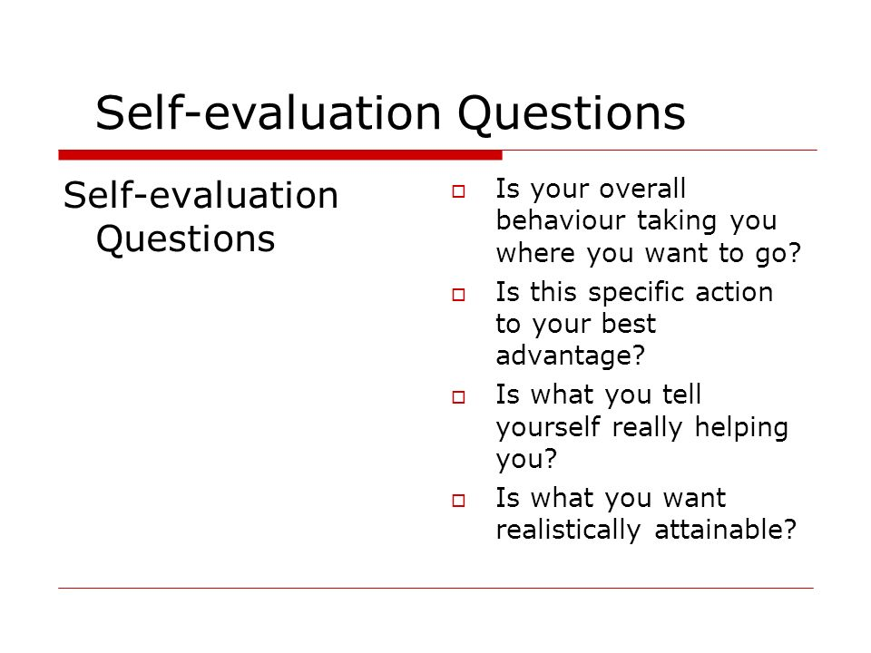 Self-evaluation Questions