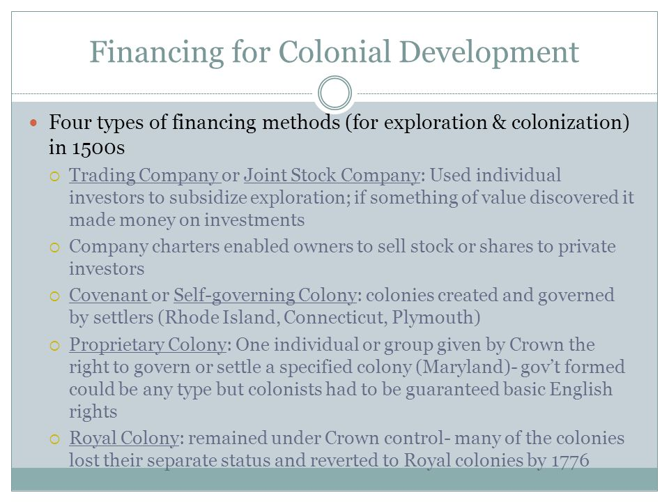 Financing for Colonial Development