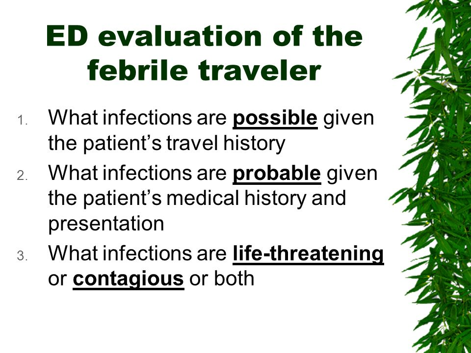 ED evaluation of the febrile traveler