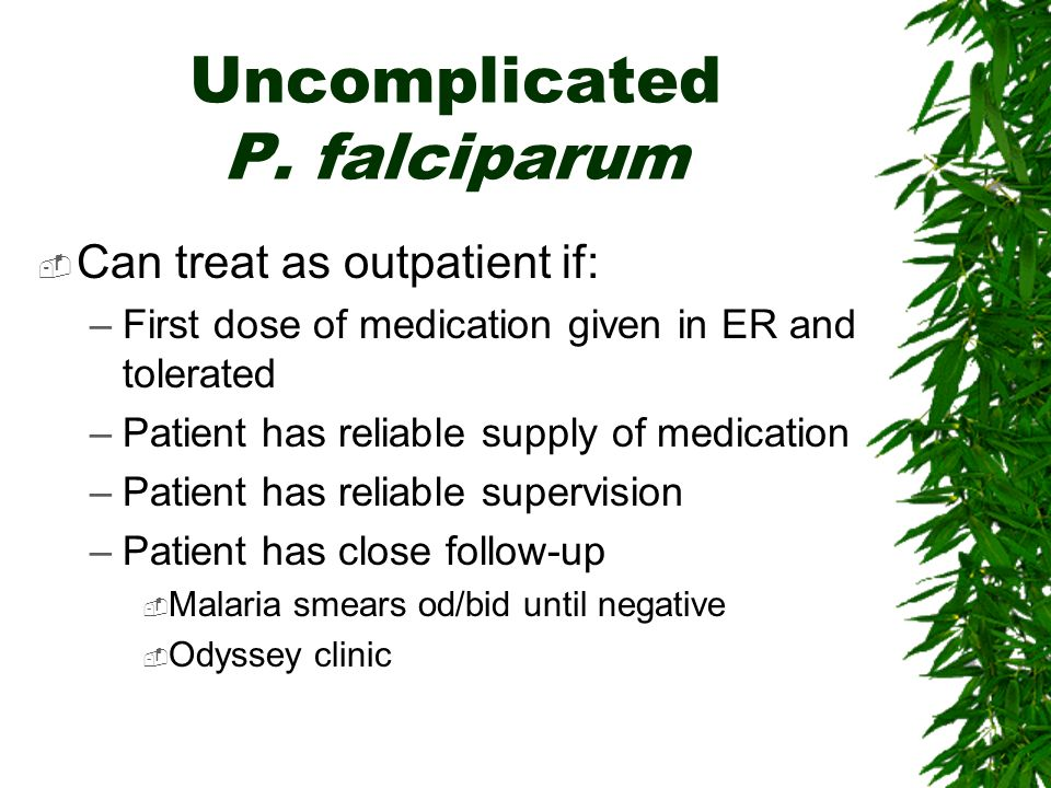 Uncomplicated P. falciparum