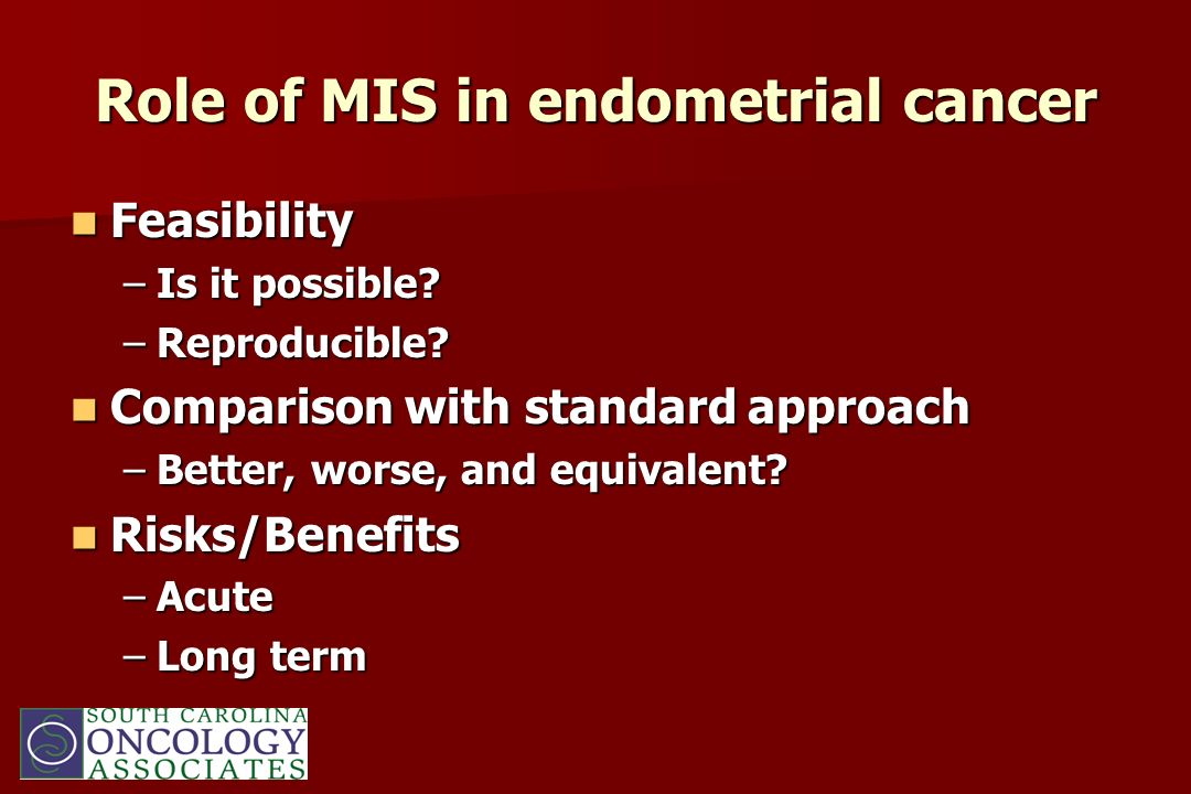 Role of MIS in endometrial cancer