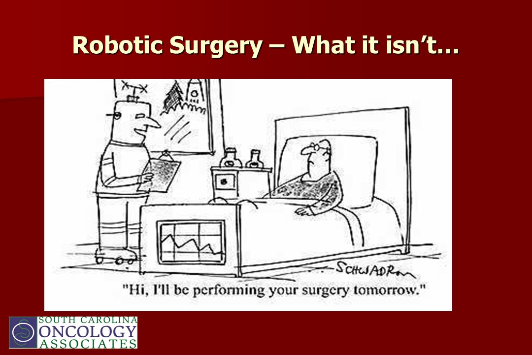 Robotic Surgery – What it isn't…