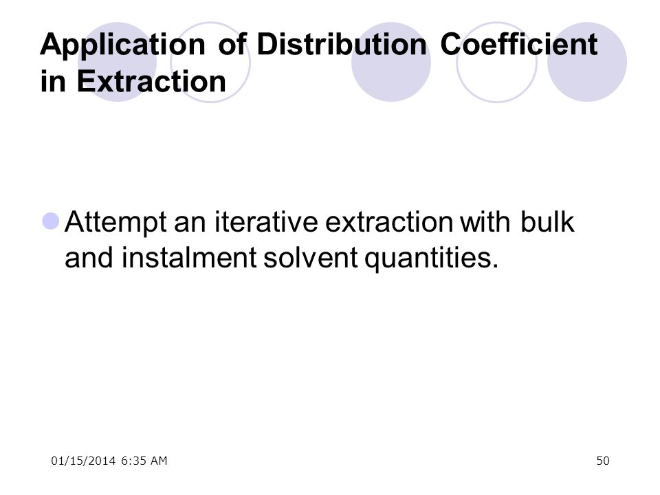 Application of Distribution Coefficient in Extraction
