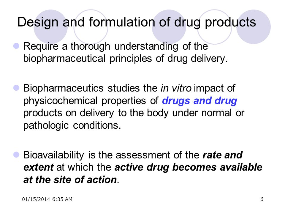 Design and formulation of drug products