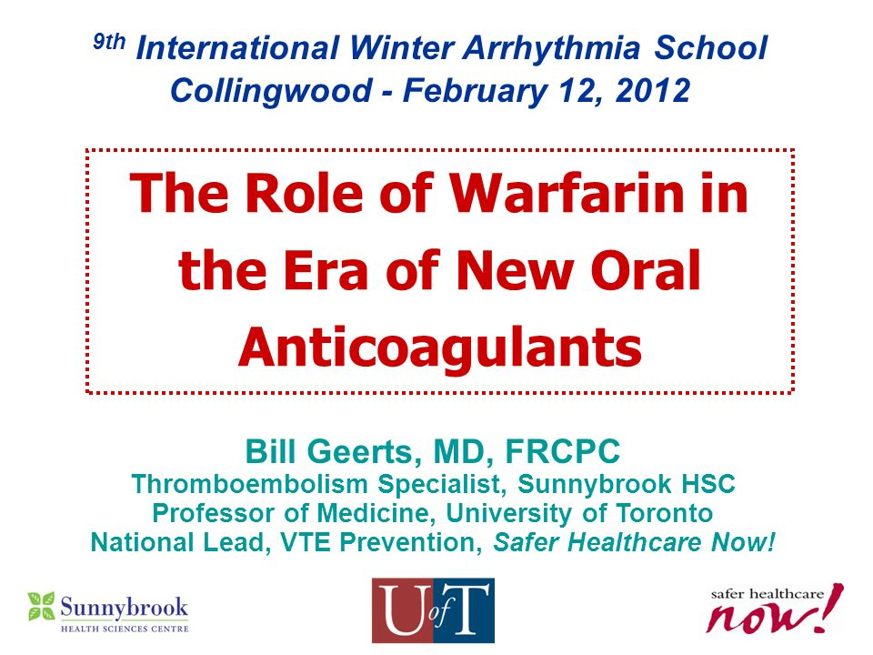 The Role of Warfarin in the Era of New Oral Anticoagulants
