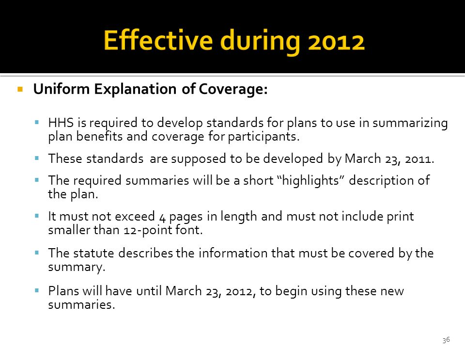Effective during 2012 Uniform Explanation of Coverage:
