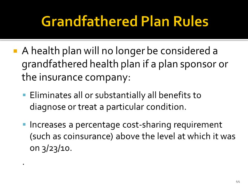 Grandfathered Plan Rules