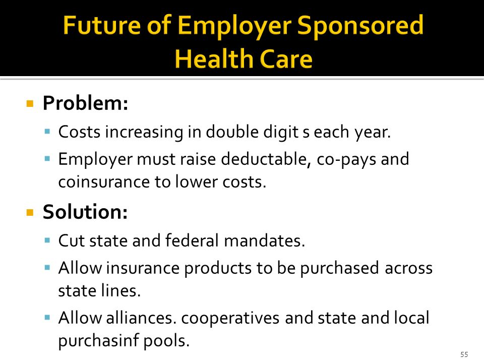Future of Employer Sponsored Health Care