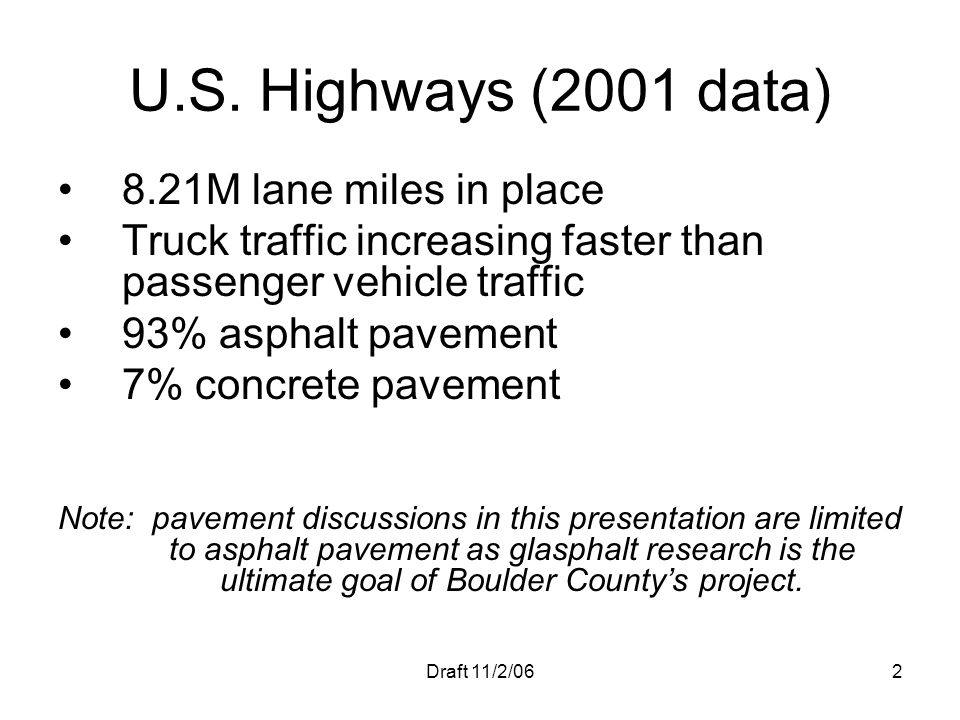 U.S. Highways (2001 data) 8.21M lane miles in place