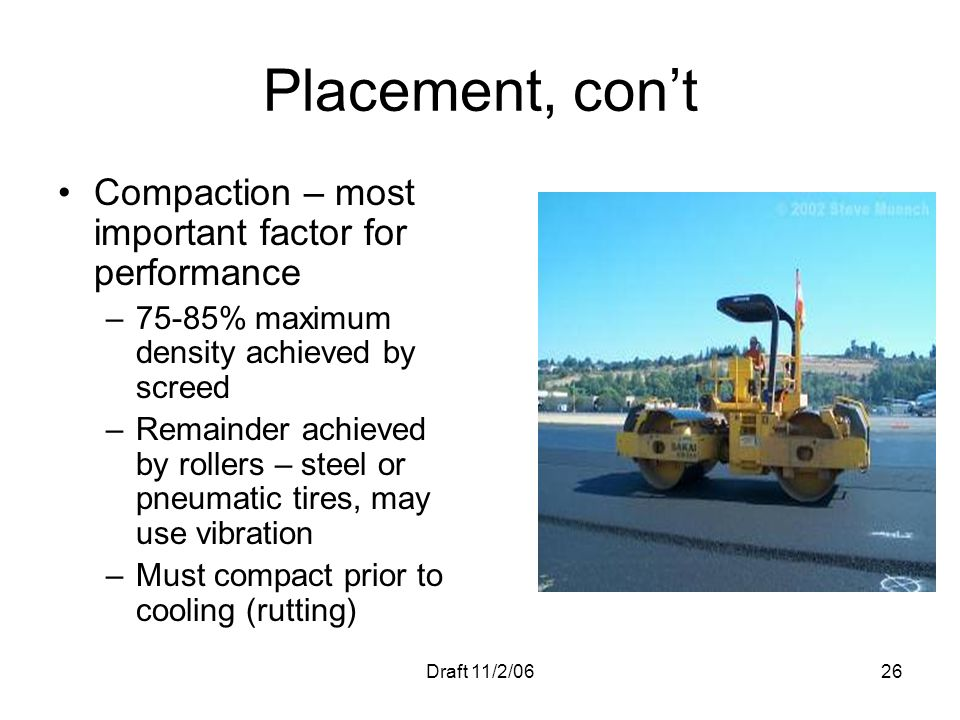 Placement, con't Compaction – most important factor for performance