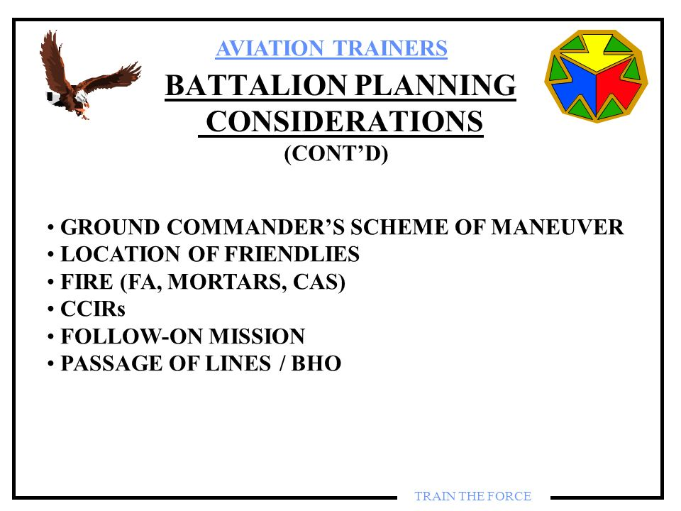 BATTALION PLANNING CONSIDERATIONS