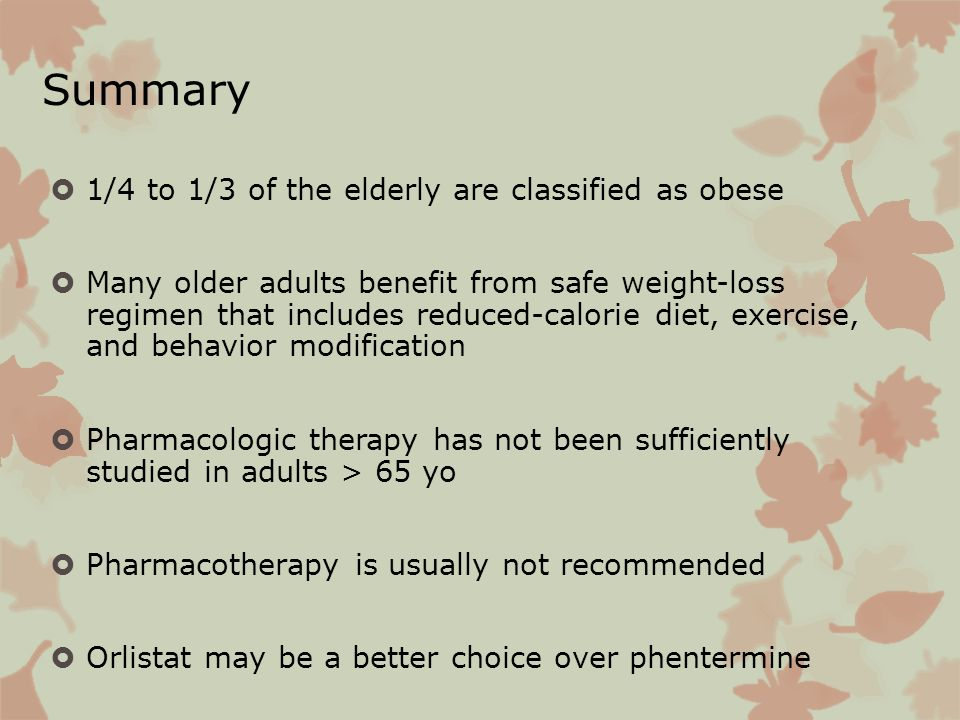 Summary 1/4 to 1/3 of the elderly are classified as obese