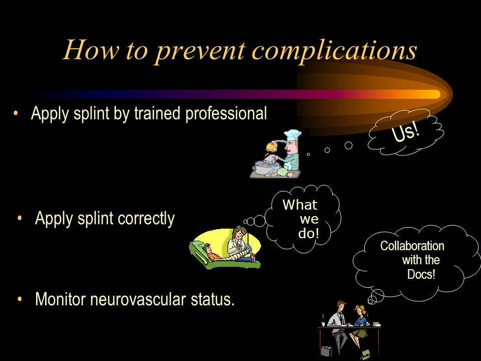 How to prevent complications