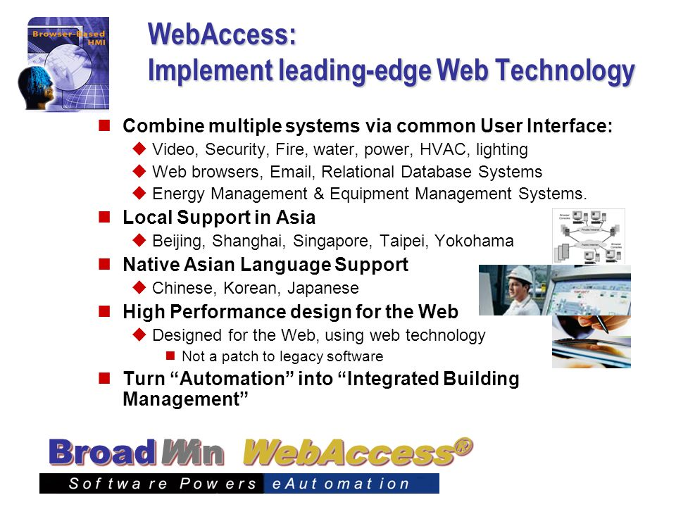 WebAccess: Implement leading-edge Web Technology