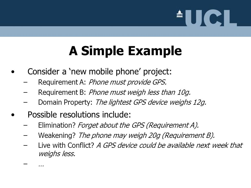 A Simple Example Consider a 'new mobile phone' project: