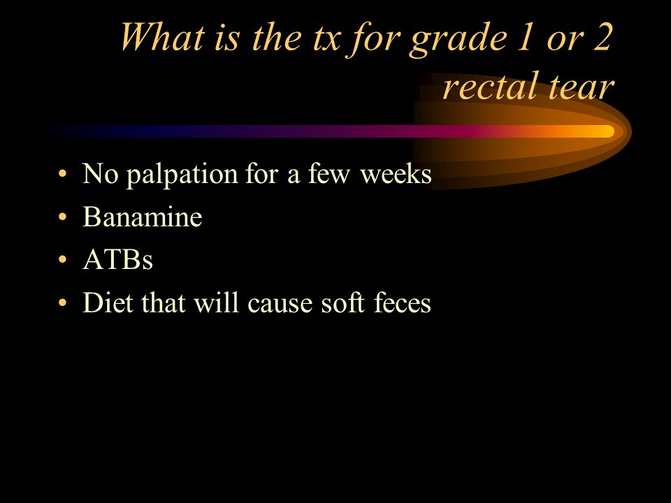 What is the tx for grade 1 or 2 rectal tear