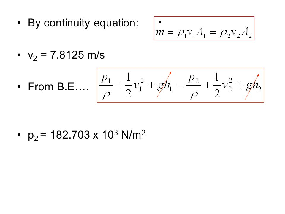 By continuity equation: