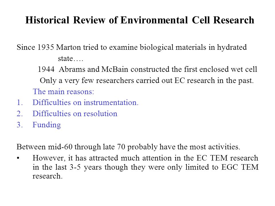 Historical Review of Environmental Cell Research