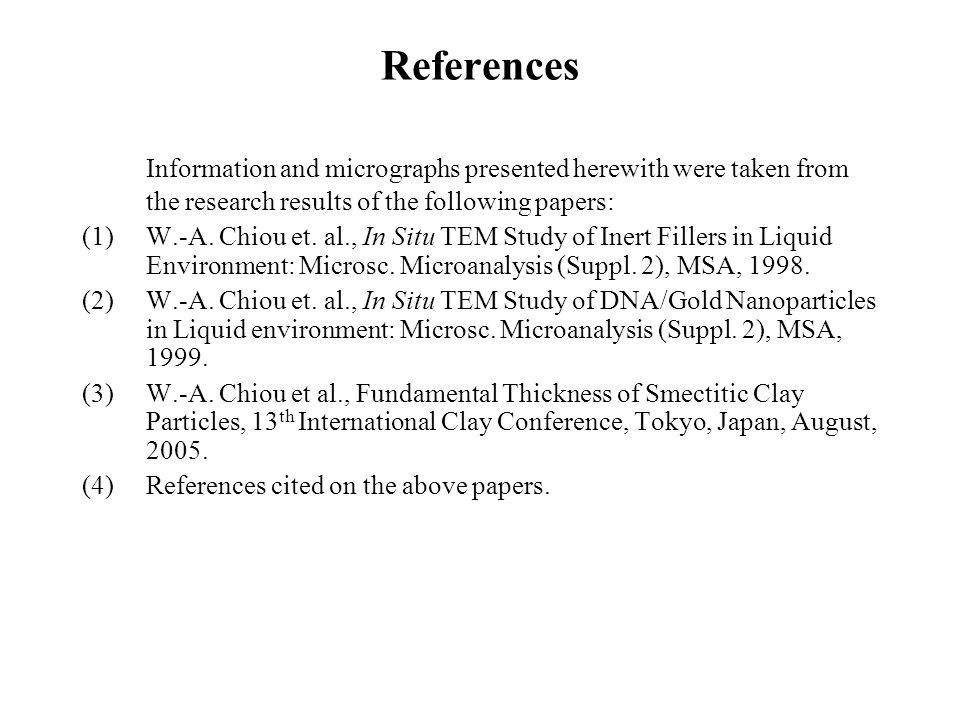 References Information and micrographs presented herewith were taken from the research results of the following papers:
