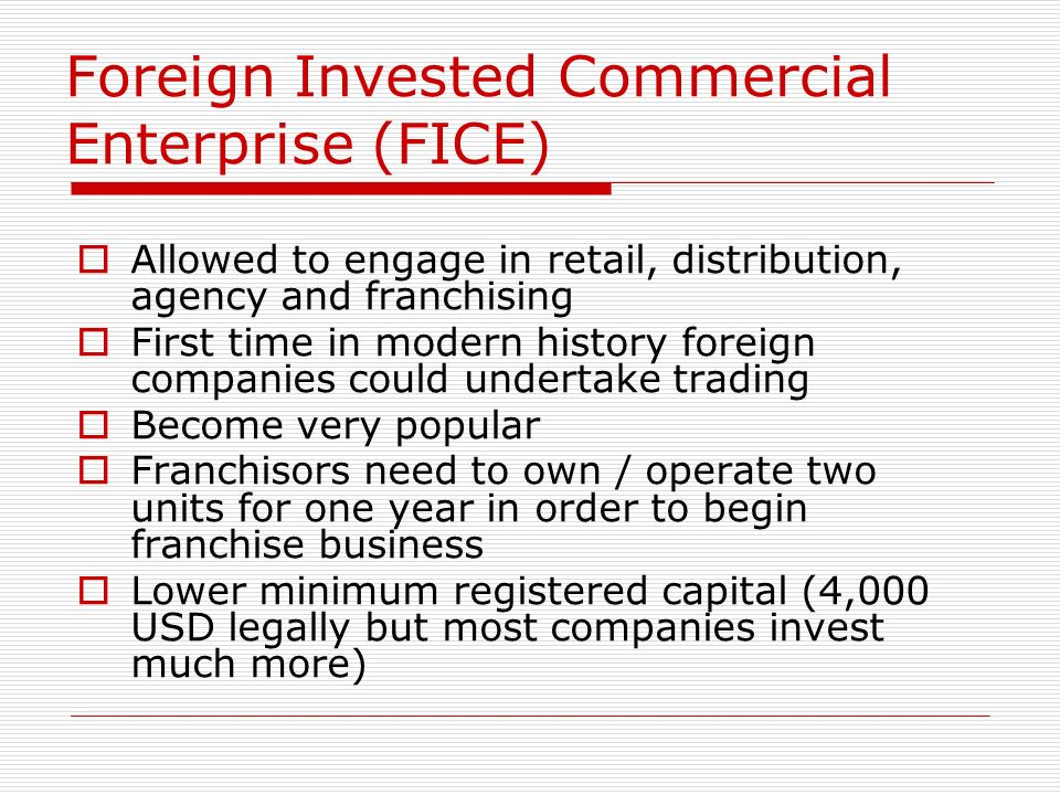 Foreign Invested Commercial Enterprise (FICE)