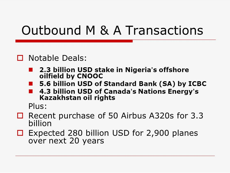 Outbound M & A Transactions