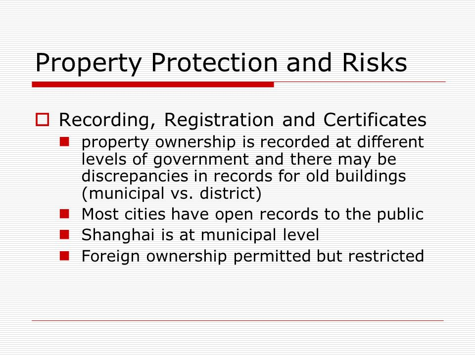 Property Protection and Risks
