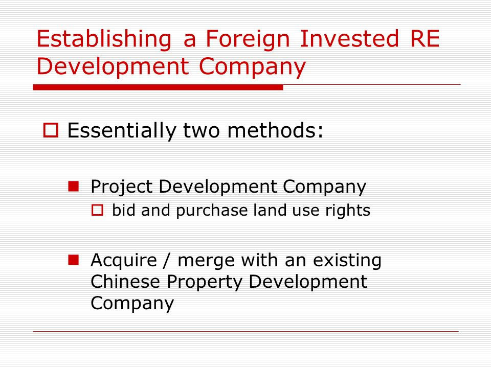 Establishing a Foreign Invested RE Development Company