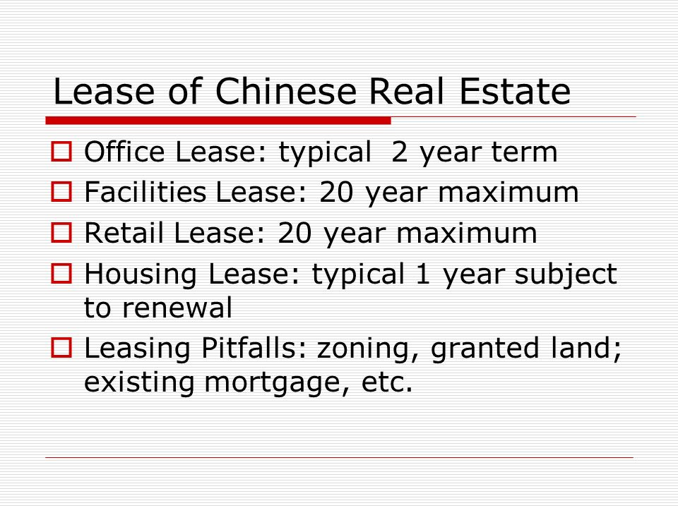 Lease of Chinese Real Estate
