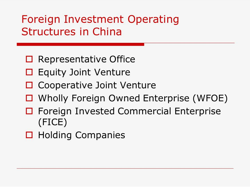 Foreign Investment Operating Structures in China
