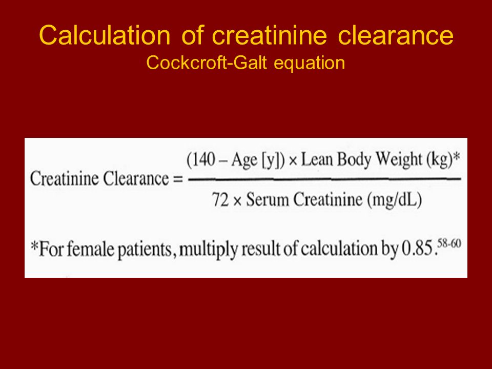 Calculation of creatinine clearance Cockcroft-Galt equation