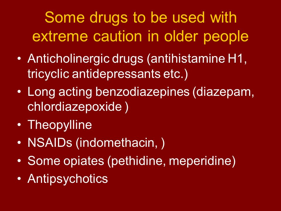 Some drugs to be used with extreme caution in older people