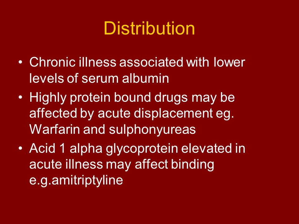 Distribution Chronic illness associated with lower levels of serum albumin.