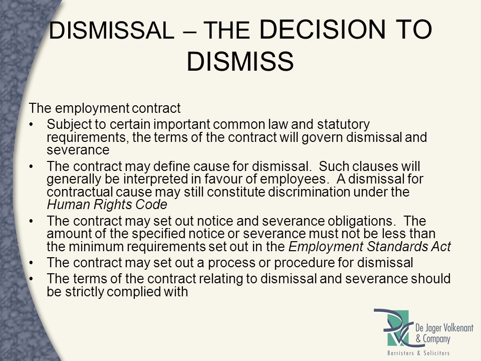 DISMISSAL – THE DECISION TO DISMISS