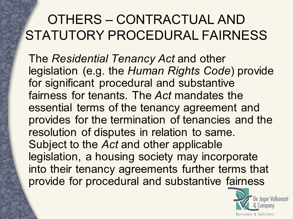 OTHERS – CONTRACTUAL AND STATUTORY PROCEDURAL FAIRNESS