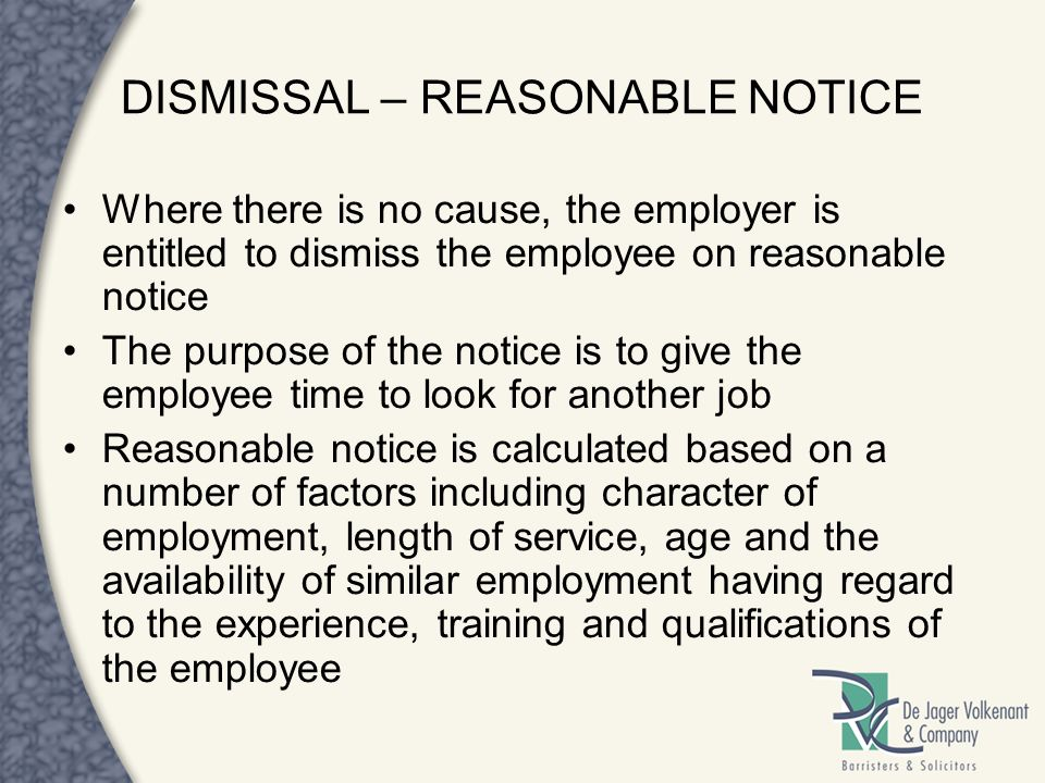 DISMISSAL – REASONABLE NOTICE