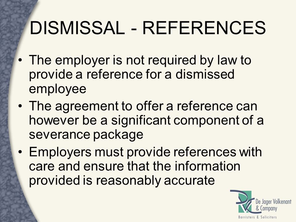 DISMISSAL - REFERENCES