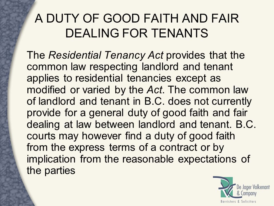 A DUTY OF GOOD FAITH AND FAIR DEALING FOR TENANTS
