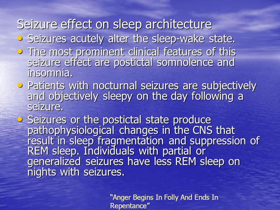 Seizure effect on sleep architecture
