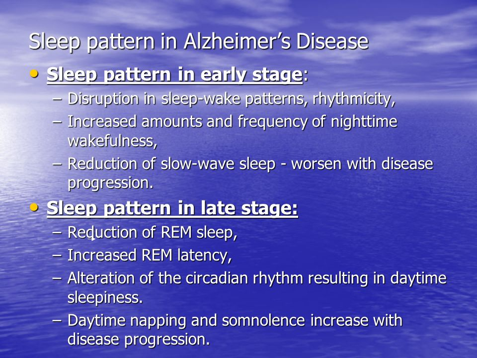 Sleep pattern in Alzheimer's Disease