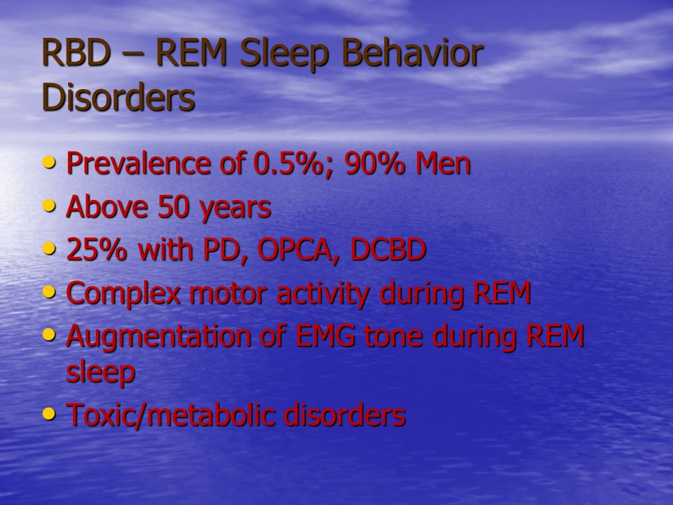 RBD – REM Sleep Behavior Disorders