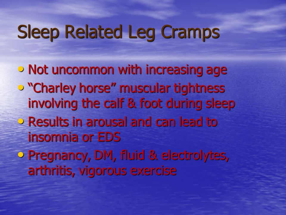 Sleep Related Leg Cramps