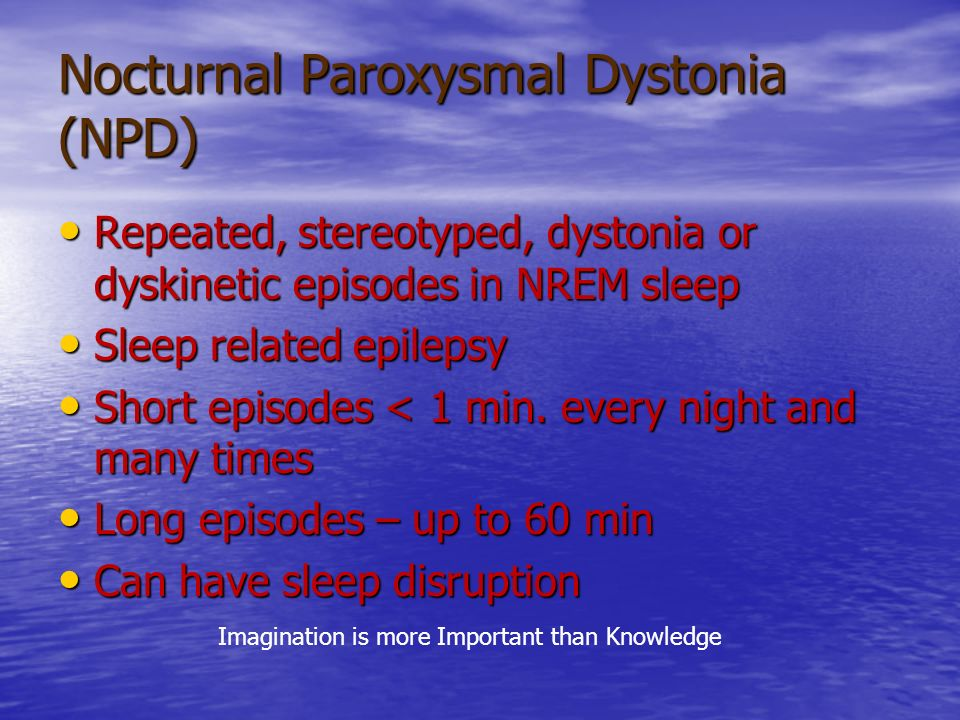 Nocturnal Paroxysmal Dystonia (NPD)